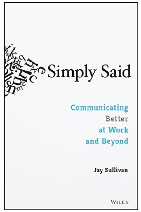 One of the great reads for quarantine during coronavirus: Simply Said by Jay Sullivan.