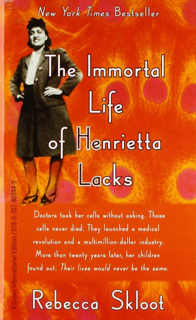 One of the great reads for quarantine during coronavirus: The Immortal Life of Henrietta Lacks by Rebecca Skloot.