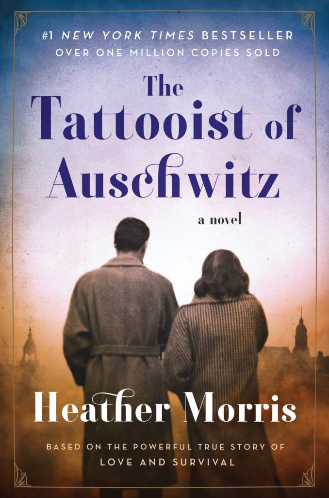 One of the great reads for quarantine during coronavirus: The Tattooist of Auschwitz by Heather Morris.